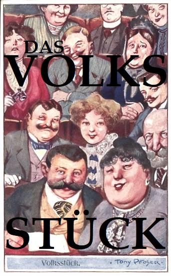 Blogreihe: Volksstück